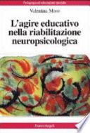 L agire educativo nella riabilitazione neuropsicologica