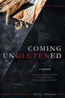 Coming Unglutened