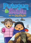 Putuguq and Kublu and the Qalupalik