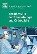 An  sthesie in der Traumatologie und Orthop  die