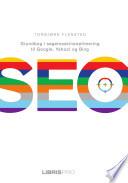 SEO - Grundbog i søgemaskineoptimering til Google, Yahoo! og Bing