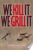 Ebook We Kill It We Grill It Epub Publisher of Deer & Deer Hunting Apps Read Mobile