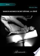 Marilyn Monroe Secret D Fense La V Rit
