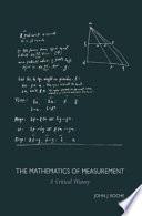 The Mathematics of Measurement