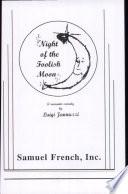 Night of the Foolish Moon