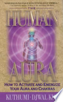 The Human Aura : the meaning of its colors to...