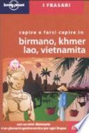 Capire e farsi capire in birmano  khmer  lao  vietnamita