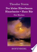 Der kleine H  welmann   Hinzelmeier   Hans B  r