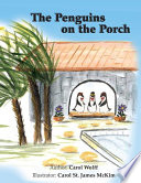The Penguins on the Porch