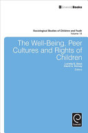 The Well-being, Peer Cultures and Rights of Children