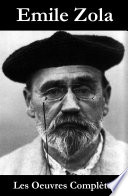 Les Oeuvres Compl  tes d Emile Zola