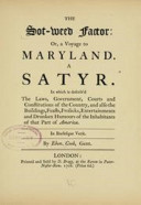 The Sot Weed Factor or A Voyage to Maryland  A Satyr  1708