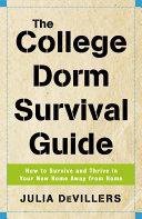 The College Dorm Survival Guide