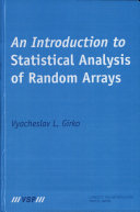 An Introduction to Statistical Analysis of Random Arrays