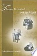 Thomas Bernhard und die Musik