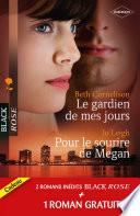 Le gardien de mes jours   Pour le sourire de Megan   Prisonni  re de l amour