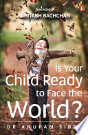 Is Your Child Ready to Face the World