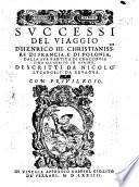 Successi del viaggio d Henrico III  christ  re di Francia e di Polonia