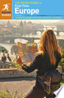 The Rough Guide to First-Time Europe You Need To Know Before You Go