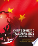 China's Domestic Transformation In A Global Context : pattern and drivers of china's...
