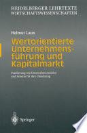 Wertorientierte Unternehmensführung und Kapitalmarkt