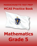Massachusetts Test Prep Prep Mcas Practice Book Mathematics  Grade 5