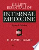 Kelley's Essentials of Internal Medicine