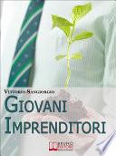 Giovani imprenditori  Fare Impresa in Italia  Potenzialit    Modelli Vincenti e Burocrazia   Ebook Italiano   Anteprima Gratis