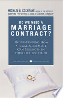 Do We Need A Marriage Contract : but there's more to think about than just...