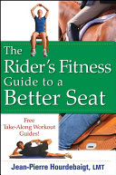 The Rider s Fitness Guide to a Better Seat