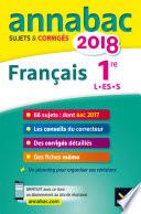 Annales Annabac 2018 Fran  ais 1re L  ES  S