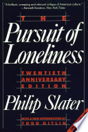 The Pursuit of Loneliness