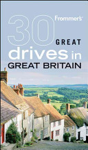 Frommer s 30 Great Drives in Great Britain