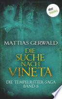 Die Tempelritter Saga   Band 5  Die Suche nach Vineta