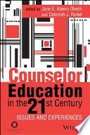 Counselor Education In The 21st Century