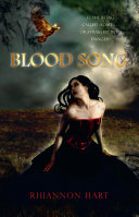 Blood Song : knows her secret. a land where...