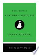 Becoming A Venture Capitalist