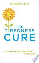 The Tiredness Cure Book PDF