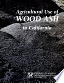 Agricultural Use of Wood Ash in California