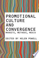 Ebook Promotional Culture and Convergence Epub Helen Powell Apps Read Mobile