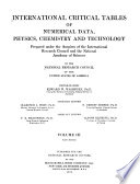 International Critical Tables of Numerical Data  Physics  Chemistry and Technology