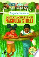 Maniac Monkeys on Magnolia Street   When Mules Flew on Magnolia Street