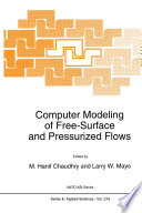 Computer Modeling of Free Surface and Pressurized Flows
