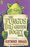 The Fungus Big Green Bogey Book