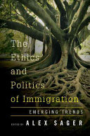 Ethics and Politics of Immigration