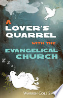 A Lover s Quarrel with the Evangelical Church