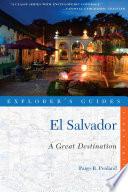 Explorer's Guide El Salvador: A Great Destination