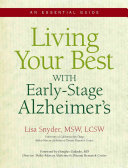 Living Your Best with Early stage Alzheimer s Book PDF