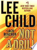 Not a Drill  A Jack Reacher Short Story
