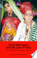 Child Marriages And The Law In India book